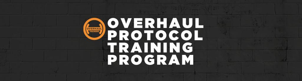 OverhaulTrainingSummer2016ProtocolTrainingProgram